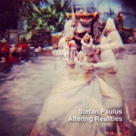 Stefan_Paulus-Altering_Realities.png