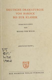 Cover of: Deutsche Dramaturgie vom Barock bis zur Klassik | Benno von Wiese