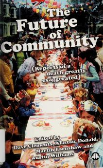 Cover of: The future of community | Dave Clements