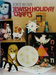 Cover of: Jewish holiday crafts | Joyce Becker