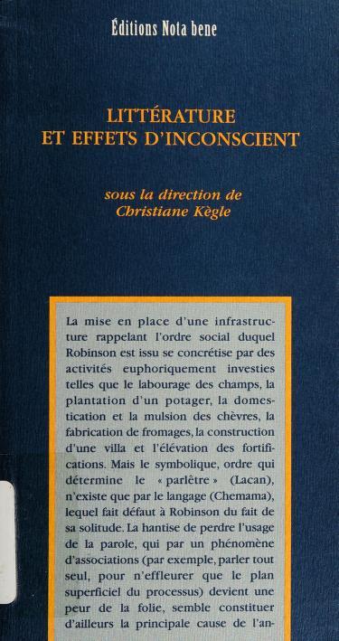Littérature et effets d'inconscient by sous la direction de Christiane Kègle.
