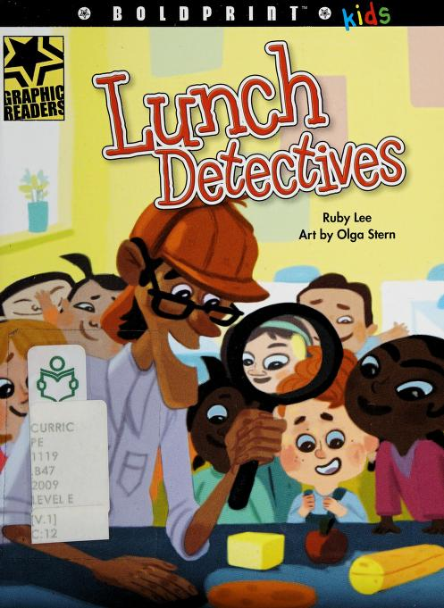 Lunch detectives by Ruby Lee
