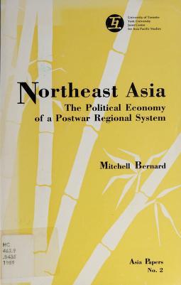 Cover of: Northeast Asia   Mitchell Bernard
