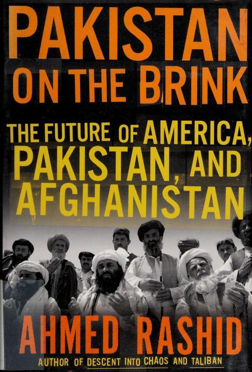 Pakistan on the brink by Ahmed Rashid