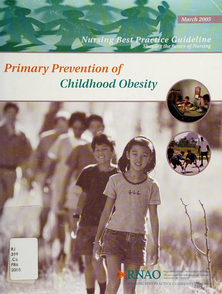 Primary Prevention of Childhood Obesity (Nursing Best Practice Guideline) by