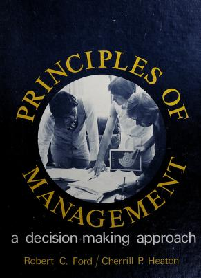 Cover of: Principles of management | Robert C. Ford