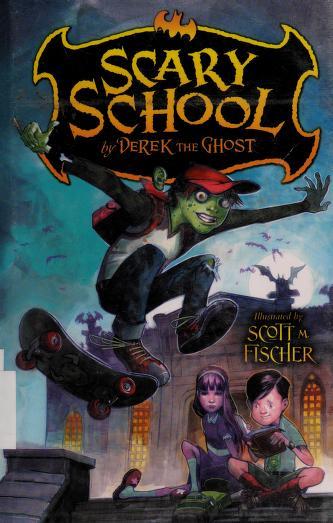 Cover of: Scary School   Derek Taylor Kent