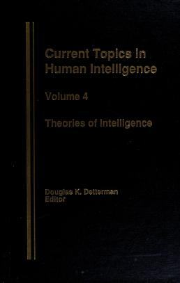 Cover of: Current topics in human intelligence | editor Douglas K. Detterman. Vol.5, The environment.
