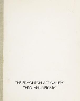 Cover of: Third anniversary exhibition   Edmonton Art Gallery