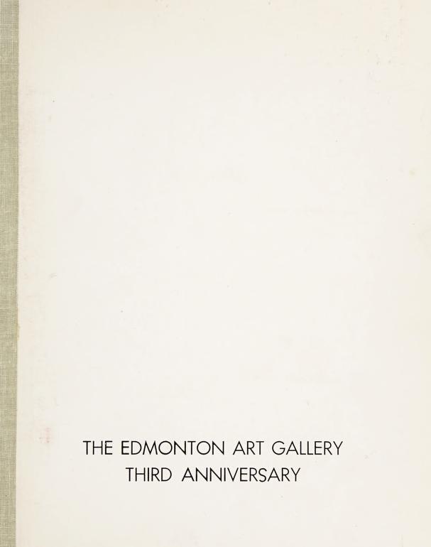 Third anniversary exhibition by Edmonton Art Gallery