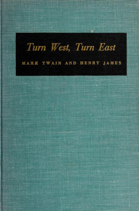 Turn west, turn east by Henry Seidel Canby