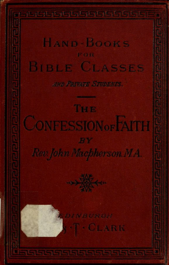 The Westminster confession of faith by John Macpherson, Rev.