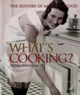 Cover of: What's Cooking: The History of American Food (People's History)